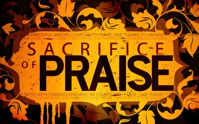A Sacrifice of Praise