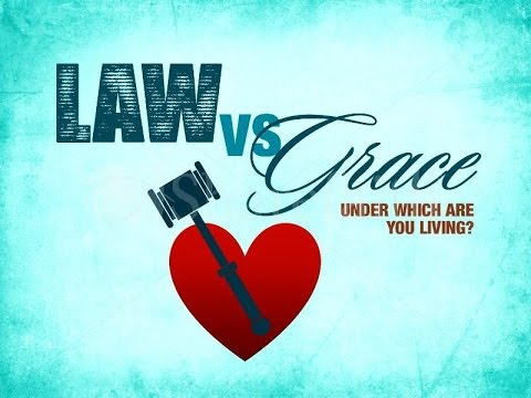 Grace vs. Law