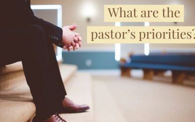 Three Priorities of a Pastor