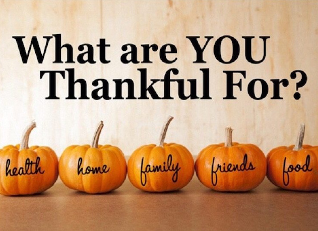 What are you thankful for? – Thanksgiving 2019